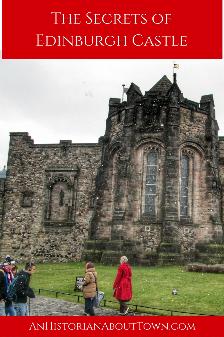 The Secrets of Edinburgh Castle