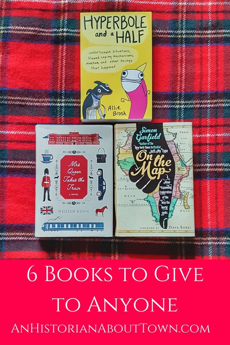 6 Books to Giveto Anyone