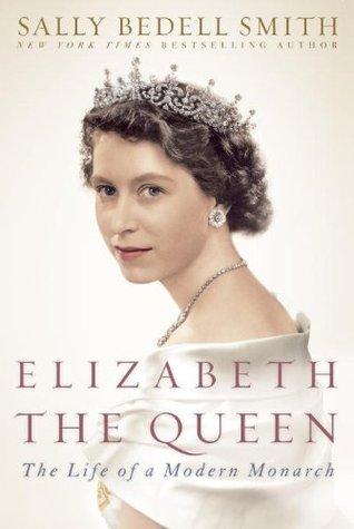 Sally Bedell Smith's Biography of Queen Elizabeth II