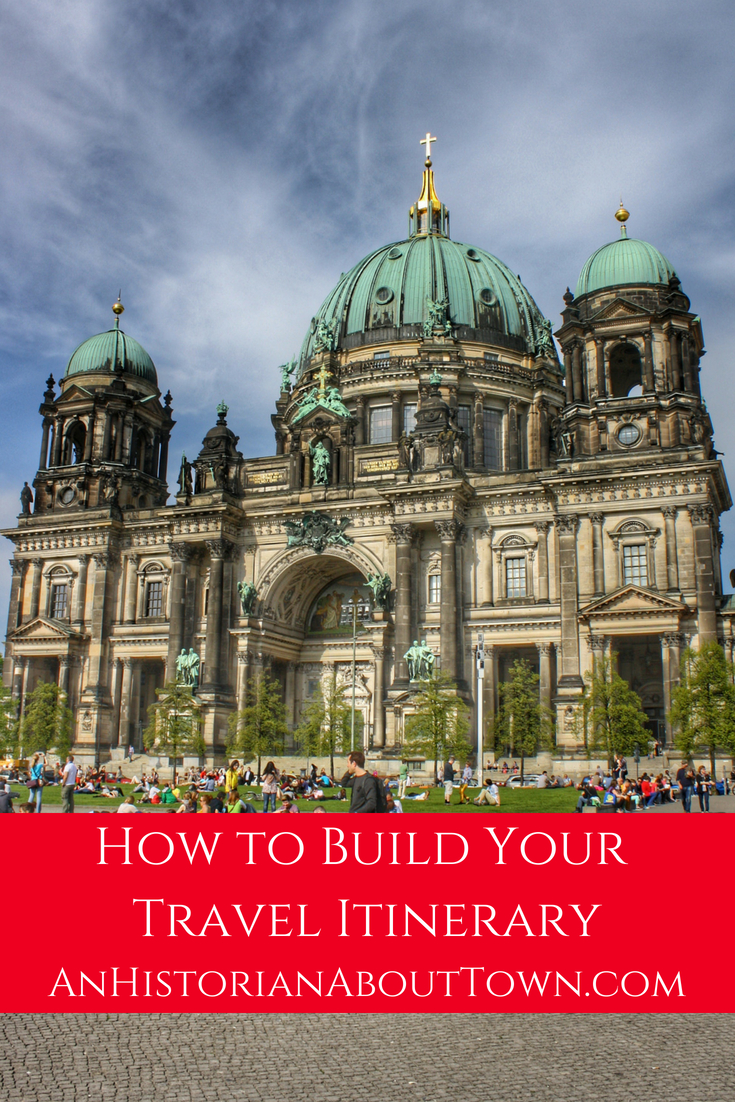 How to Build Your Travel Itinerary