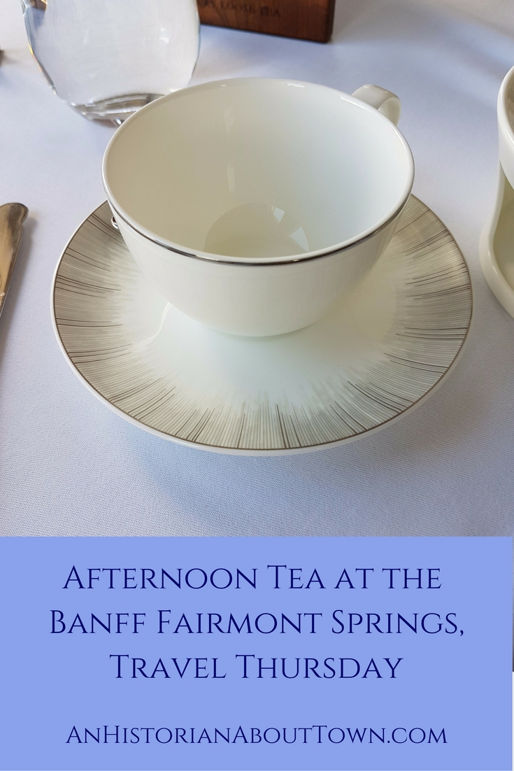 Afternoon Tea at the Banff Fairmont Springs,Travel Thursday