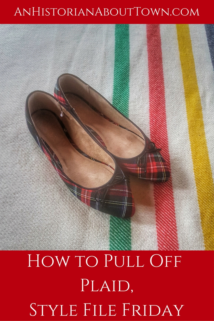 How to Pull Off Plaid,Style File Friday