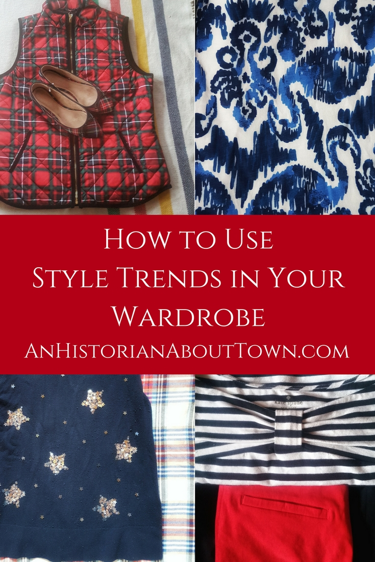 How to Use Style Trends in Your Wardrobe