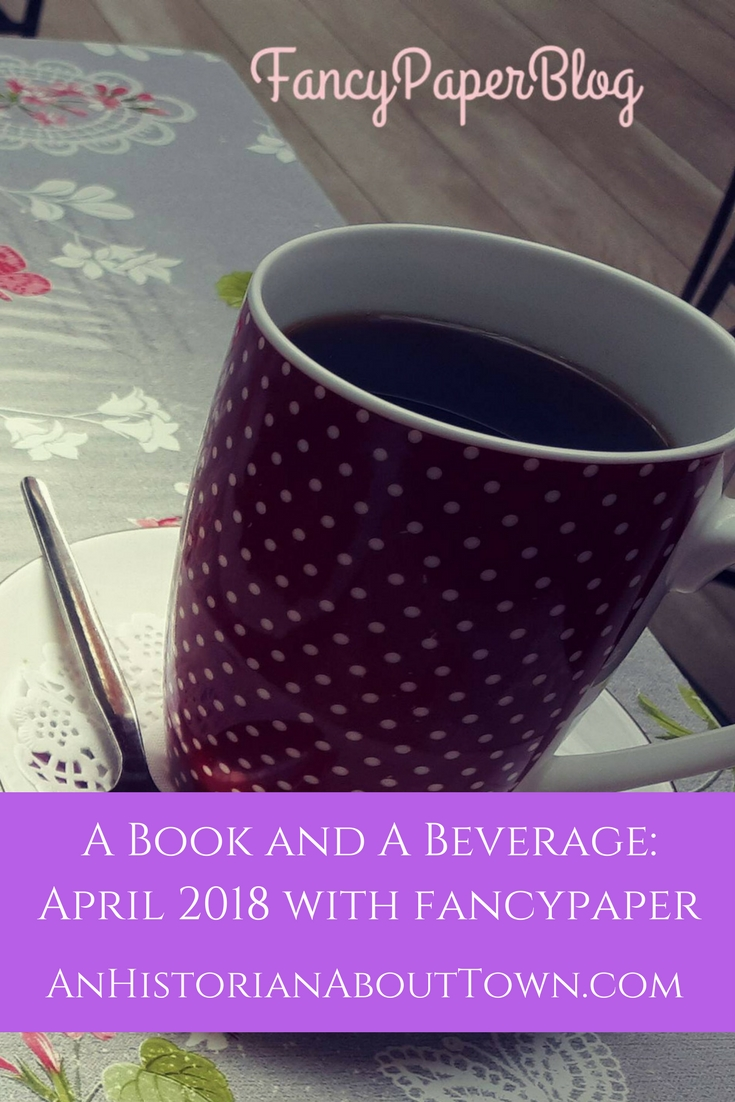 A Book and A Beverage_April 2018 with fancypaper